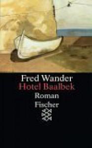 Hôtel Baalbek - Fred Wander
