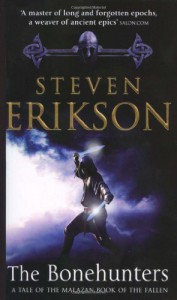 The Bonehunters (Malazan Book of the Fallen, Book 6) - Steven Erikson