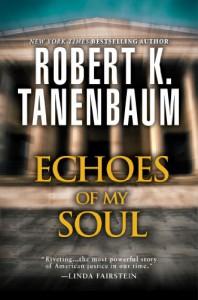 Echoes of my Soul - Robert K. Tanenbaum