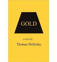 Gold Hollyday, Thomas ( Author ) Nov-05-2010 Paperback - Thomas Hollyday