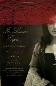In Lucia's Eyes - David Colmer, Arthur Japin