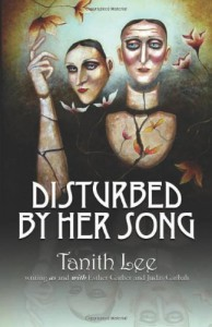 Disturbed by Her Song - Tanith Lee, Esther Garber, Judas Garbah