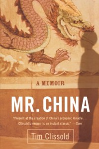 Mr. China: A Memoir - Tim Clissold