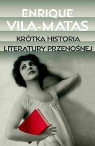 Krótka historia literatury przenośnej - Enrique Vila-Matas