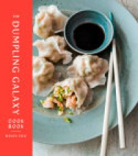 The Dumpling Galaxy Cookbook - Helen You, Max Falkowitz