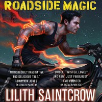 Roadside Magic - Joe Knezevich, Lilith Saintcrow, Hachette Audio