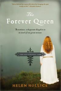 The Forever Queen - Helen Hollick