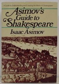 Asimov's Guide to Shakespeare - Isaac Asimov