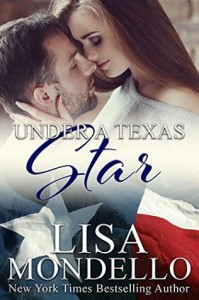 Under a Texas Star (Texas Hearts Book 9) - Lisa Mondello
