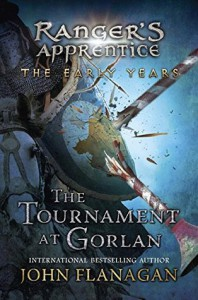 The Tournament at Gorlan - John Flanagan