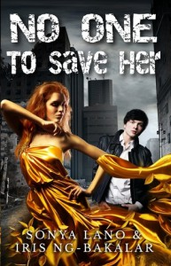 No One to Save Her - Sonya Lano, Iris Ng-Bakalar