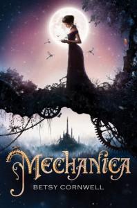 Mechanica - Betsy Cornwell