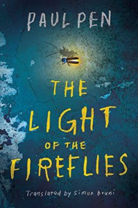 The Light of the Fireflies - Simon Bruni, Paul Pen