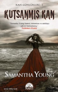Kutsanmış Kan (Kan Günlükleri Serisi, #1) - Samantha Young