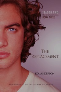 The Replacement (Broken, #6) - Kol Anderson