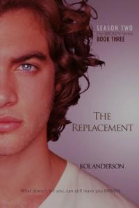 The Replacement (Broken, #6) - Kol Anderson