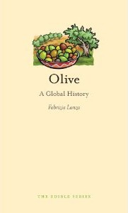 Olive: A Global History - Fabrizia Lanza