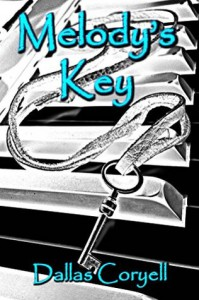 Melody's Key - Dallas Coryell