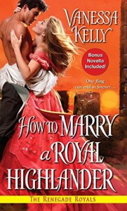 How to Marry a Royal Highlander - Vanessa Kelly