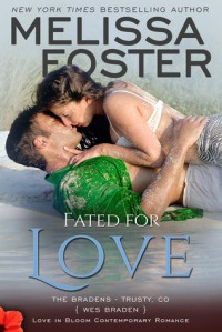 Fated for Love (The Bradens at Trusty #2; The Bradens #8; Love in Bloom #17)  - B.J. Harrison, Melissa Foster