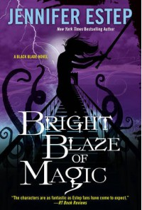 Bright Blaze of Magic (Black Blade) - Jennifer Estep