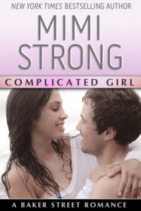 Complicated Girl - Mimi Strong