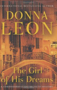 The Girl of His Dreams (Commissario Guido Brunetti #17) - Donna Leon