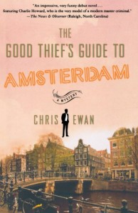 The Good Thief's Guide to Amsterdam (Good Thief's Guide, #1) - Chris Ewan