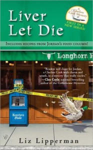 Liver Let Die (A Clueless Cook Mystery #1) - Liz Lipperman