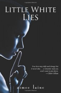 Little White Lies - Aimee Laine