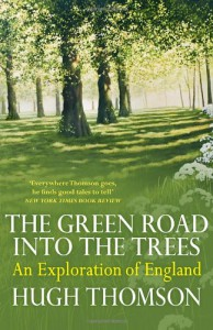 The Green Road Into The Trees - Hugh Thomson