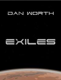 Exiles - Dan Worth