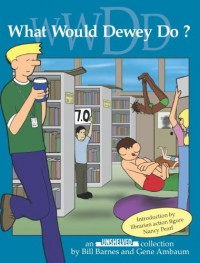 What Would Dewey Do? - Bill Barnes, Gene Ambaum
