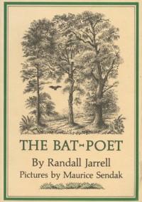 The Bat-Poet - Randall Jarrell, Maurice Sendak