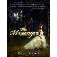 The Messenger (Mortal Beloved, #1) - Pamela DuMond
