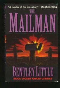 The Mailman - Bentley Little