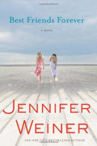 Best Friends Forever: A Novel - Jennifer Weiner