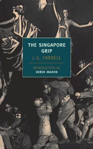 The Singapore Grip - Derek Mahon, J.G. Farrell