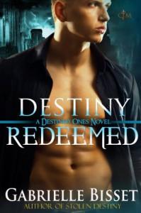 Destiny Redeemed - Gabrielle Bisset