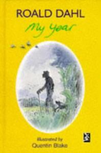 My Year - Quentin Blake, Roald Dahl