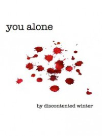 You Alone - DiscontentedWinter