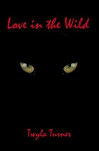 Love in the Wild - Twyla Turner