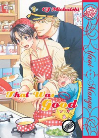 That Was Good (Yaoi Manga) - CJ Michalski