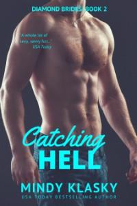 Catching Hell - Mindy Klasky