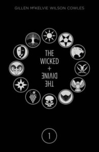 The Wicked + The Divine Deluxe Edition: Year One - Kieron Gillen, Clayton Cowles, Jamie McKelvie, Matthew Wilson