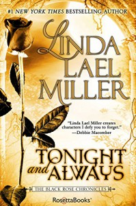 Tonight and Always (Black Rose Chronicles Book 4) - Linda Lael Miller