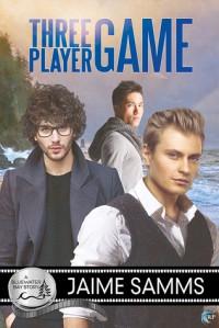 Three Player Game (Bluewater Bay Book 20) - Jaime Samms