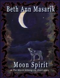 Moon Spirit - Beth Ann Masarik