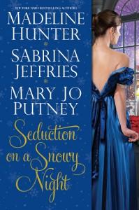 Seduction on a Snowy Night - Mary Jo Putney, Madeline Hunter, Sabrina Jeffries