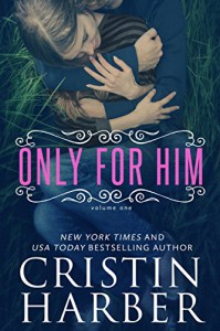Only for Him - Cristin Harber